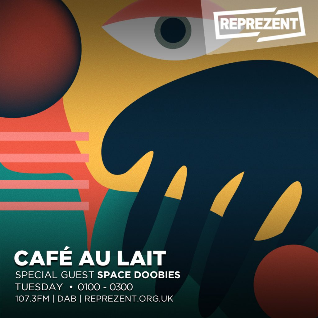 Café Au Lait w/ Mr. Redley & Space Doobies – 29th January 2018